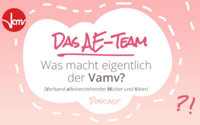 #Schon gewusst?: Was macht eigentlich der VAMV? – Podcast