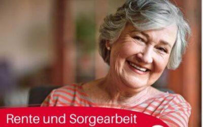 #Bundestagswahl2021: Rente und Sorgearbeit