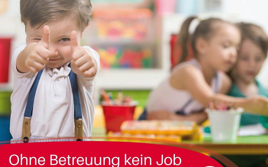 #Bundestagswahl2021: Ohne Betreuung kein Job!